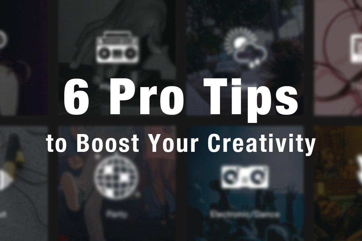 6 Pro Tips to Boost Your Creativity (Featured()