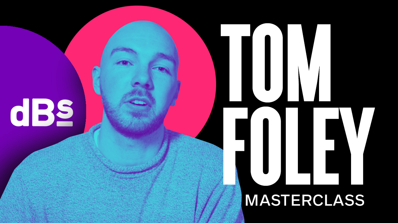 dBs_Thumb_Masterclass_Tom-Foley